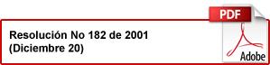 Título resolución 182 de 2001